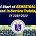 Official Start of Sem-Break and In-Service Training for SY 2019-2020