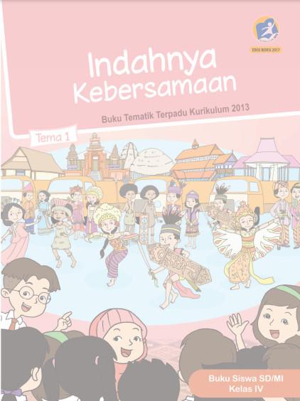 Buku Siswa Kelas 4 Tema 1 Revisi 2017 Kurikulum 2013