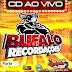 Cd (Ao Vivo) Búfalo recordações na Asuepa 1 parte (dj Neto saudade) 13-11-2016