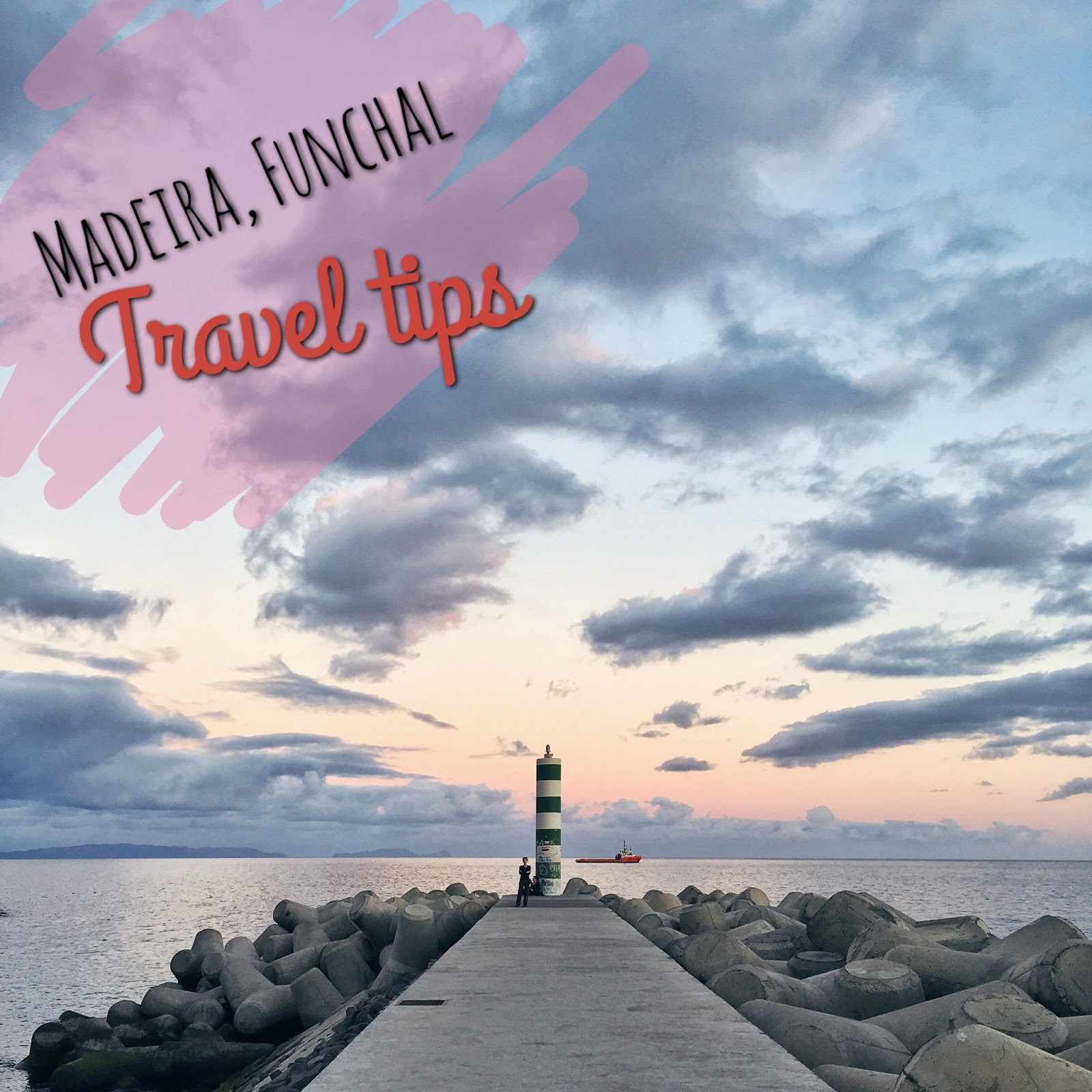 Madeira, Funchal, Portugal, Travel tips