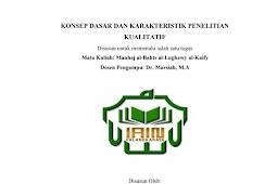 Makalah Konsep Dasar Dan Karakteristik Penelitian Kualitati PDF -IAIN Palangka Raya