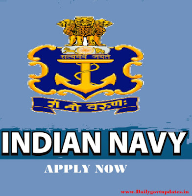 Indian Navy Recruitment 2018, For 10+2 (B.Tech) CES (PC) Apply Now - Dailygovtupdates.in
