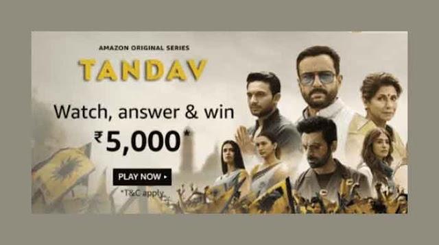 Amazon Quiz Today- Amazon Tandav Quiz Answers Win – Rs.5000 Pay Balance - 15th Jan 2021