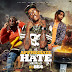 "New Music: @DJ864 x IME Promotions - ""We Appreciate The Hate 42"""
