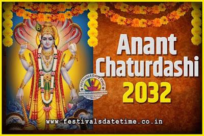 2032 Anant Chaturdashi Pooja Date and Time, 2032 Anant Chaturdashi Calendar