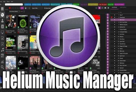 تحميل وتفعيل برنامج Helium Music Manager عملاق تنظيم وادارة ملفات الموسيقى