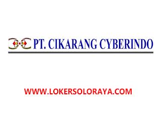 Lowongan Kerja Cikarang Mei 2021 Di Pt Cikarang Cyberindo Portal Info Lowongan Kerja Terbaru Di Solo Raya Surakarta 2021