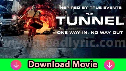 The Tunnel 2019 English Movie