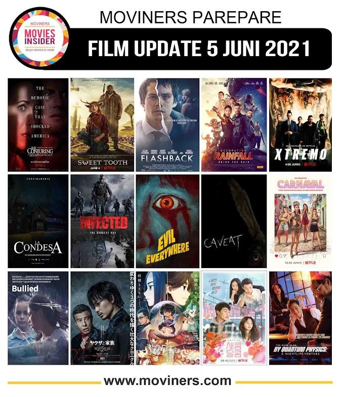 FILM UPDATE 5 JUNI 2021