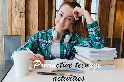 Productive teenage activities