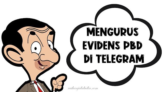 Mengurus Evidens PBD di Telegram