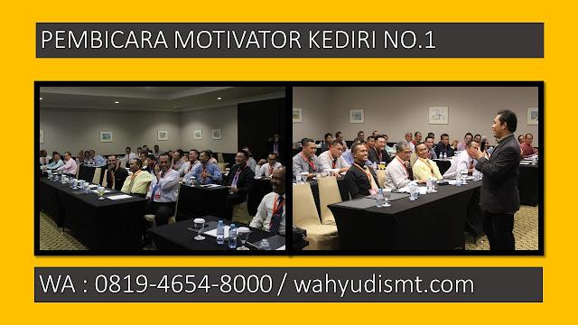motivator kediri, motivator di kediri, pembicara motivator kediri, jasa motivator kediri, training motivasi kediri, pembicara seminar kediri, training sdm kediri