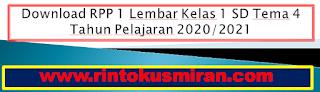 Download RPP 1 Lembar Kelas 1 SD Tema 4 Tahun Pelajaran 2020/2021