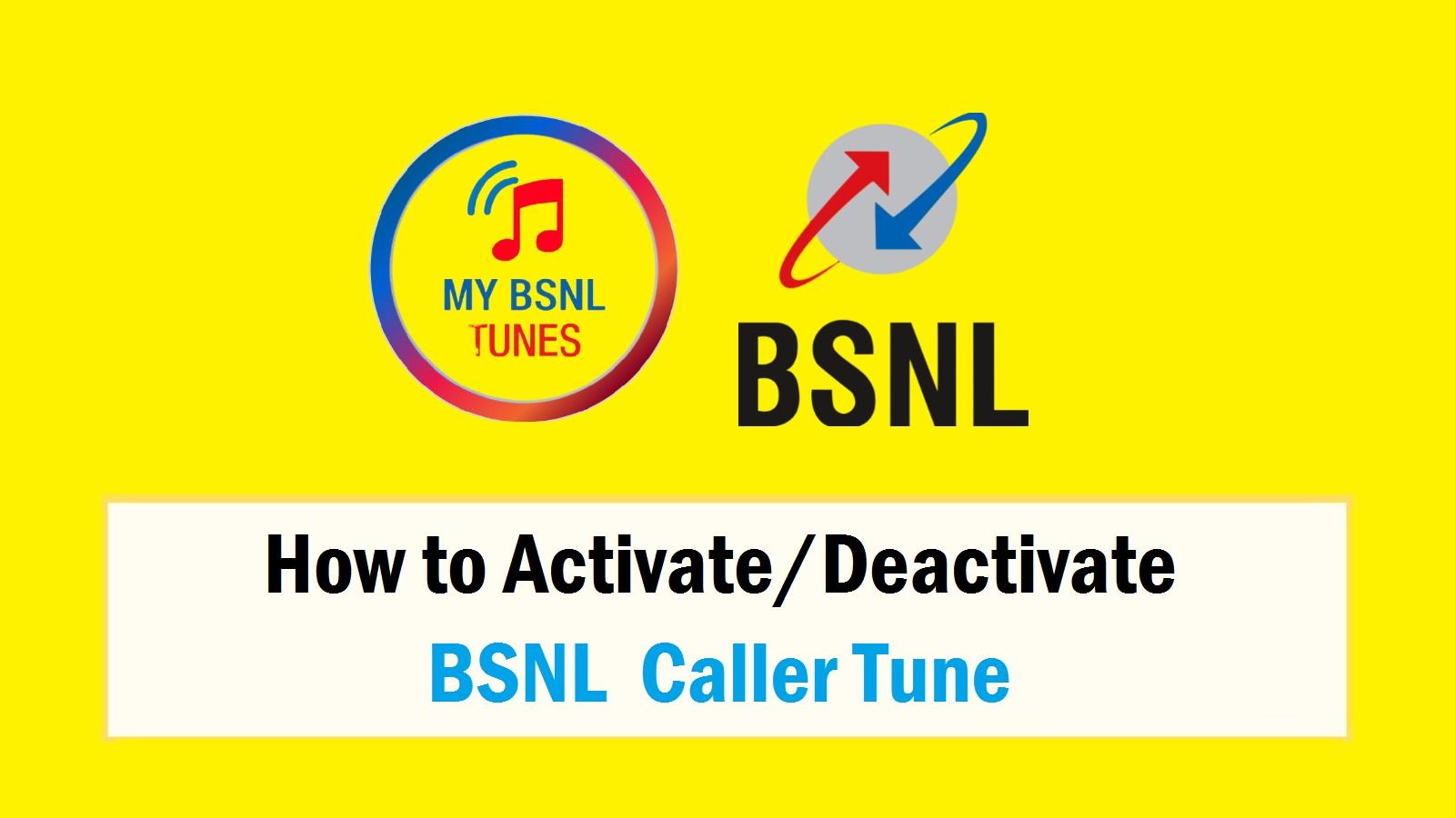 How to Activate/Deactivate BSNL Caller Tune
