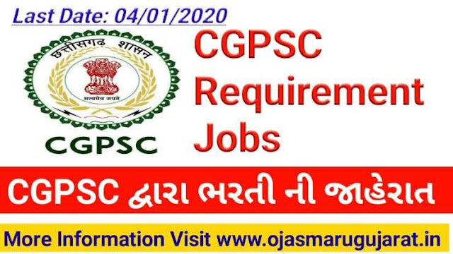 Chhattisgarh Public Service Commission (CGPSC) Requirement 2019