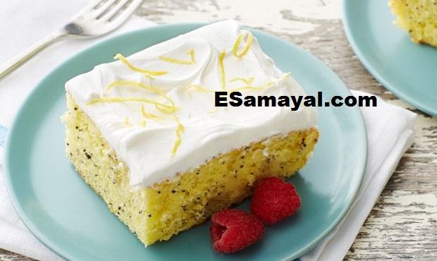 லெமன் பாப்பி சீட் கேக் ரெசிபி | Lemon Poppy Seed Cake Recipe !