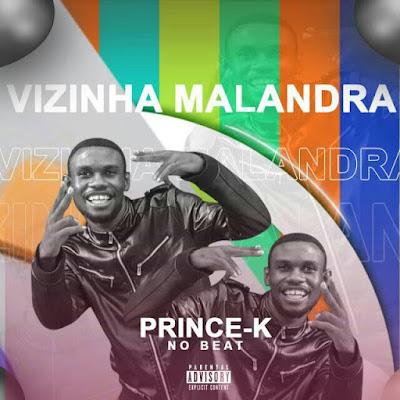 Prince K No Beat - Vizinha Malandra download mp3
