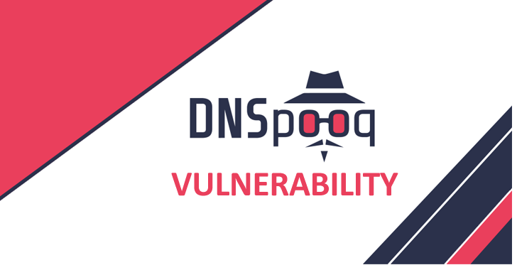 DNSpooq Vulnerability  In DNS software Let Attackers hijack Millions of Network Devices