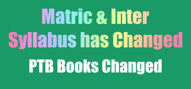 Matric and Inter Syllabus Completely Changed