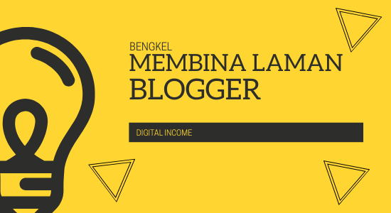 BENGKEL MEMBANGUN LAMAN BLOGGER (PERSONAL TRAINING) VIP5-0002