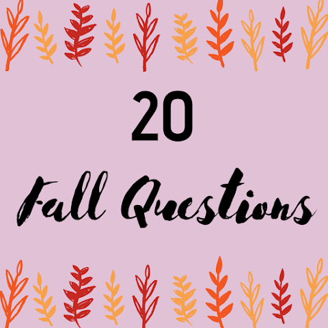 20 Fall Questions (and my Answers!)