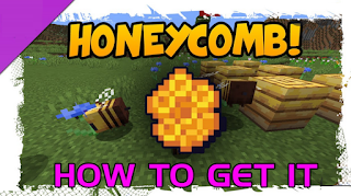How to get honeycomb in minecraft, read here