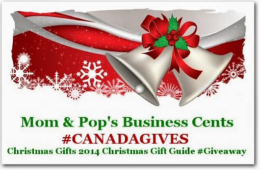 Mom & Pop's Business Cents: #CANADAGIVES Christmas Gifts 2014 Christmas Gift Guide #Giveaway