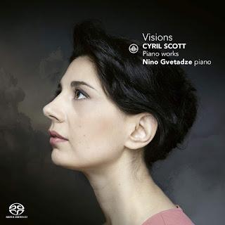 Visions - Cyril Scott piano works; Nino Gvetadze; Challenge Classics