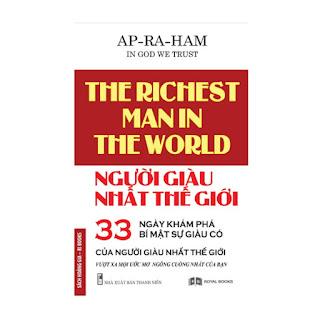 Người Giàu Nhất Thế Giới - 33 Ngày Khám Phá Bí Mật Của Sự Giàu Có ebook PDF-EPUB-AWZ3-PRC-MOBI