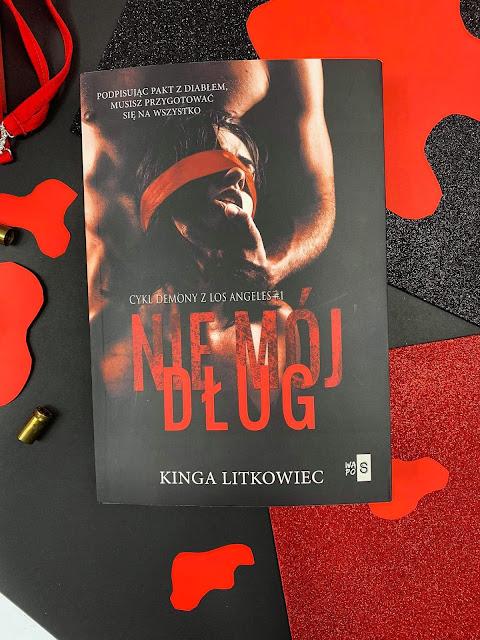 """""""Nie mój dług"""" Kinga Litkowiec"""