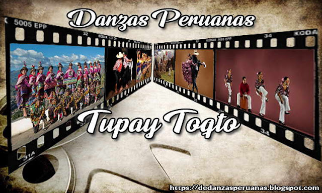 danza tupay toqto