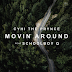 "Audio:  CyHi The Prynce ft ScHoolboy Q ""Movin' Around"""
