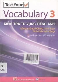 Kiểm Tra Từ Vựng Tiếng Anh Tập 3 - Nguyễn Minh Hân