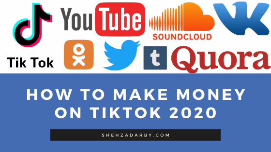 How to Make Money on Tiktok 2020