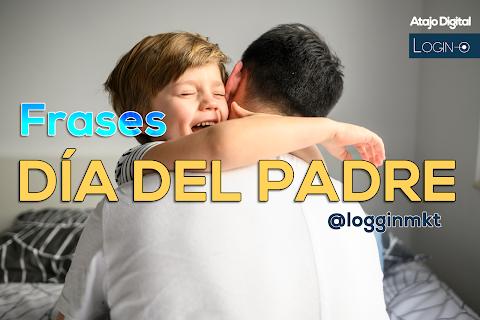 12 Frases para felicitar en el día del padre 2020