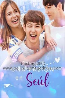 Una pasión en Seúl (2017) HD 1080P  Latino-Inglés  [Google Drive] LachapelHD