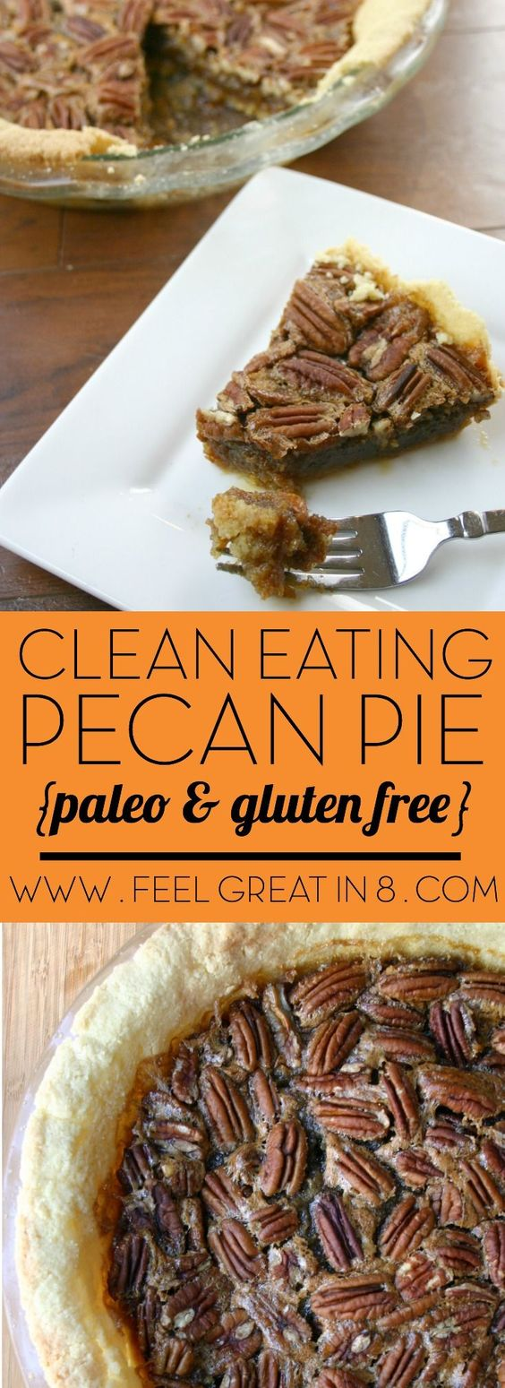 CLEAN EATING PECAN PIE {PALEO, GLUTEN & REFINED SUGAR FREE!}
