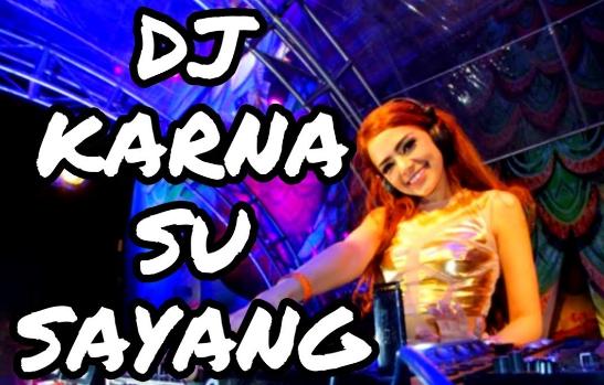 download lagu karna su sayang tik tok