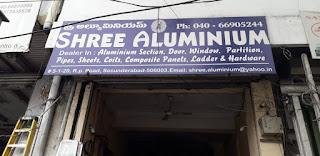 Shree Aluminium  Secunderabad