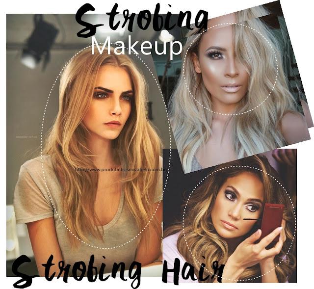 Strobing Hair - Tendência
