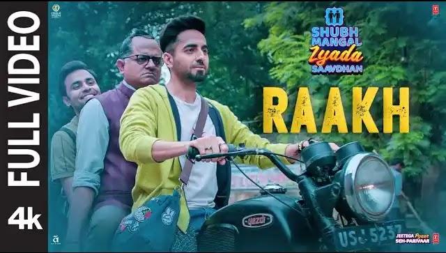 Raakh song lyrics | shubh mangal zyada saavdhan songs