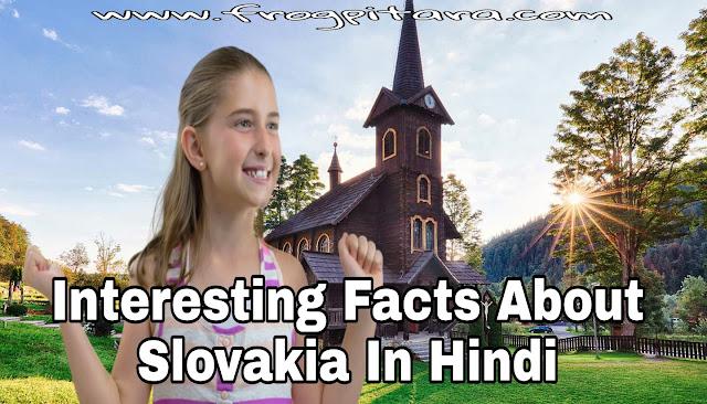 Slovakia Facts In Hindi