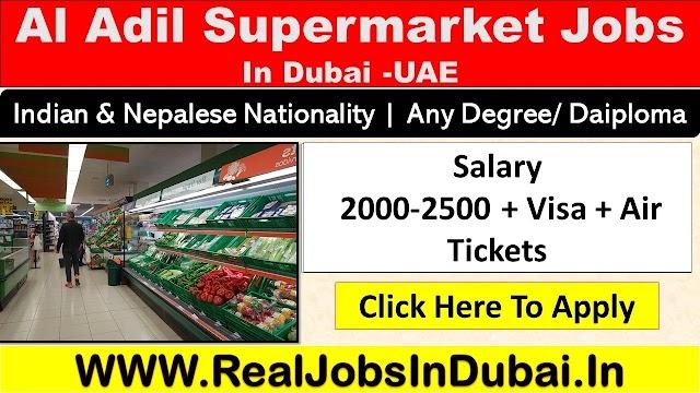 Supermarket Jobs In Dubai - UAE 2021