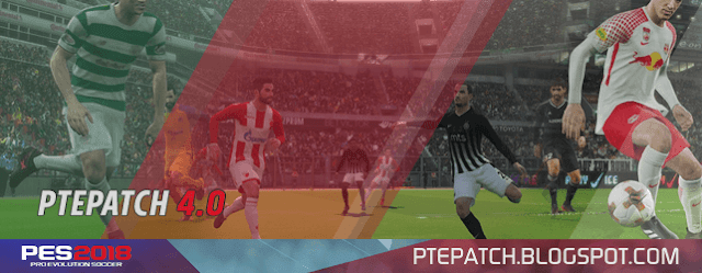 PES 2018 PTE PATCH 4.0