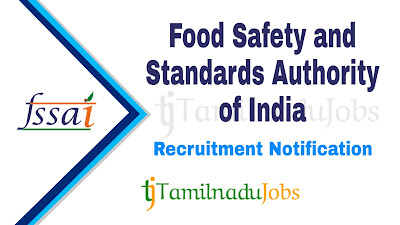 FSSAI Recruitment notification of 2019, govt jobs in India, central govt jobs, govt jobs for graduate, govt jobs for post graduate,