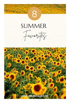 8 Summer Favorites