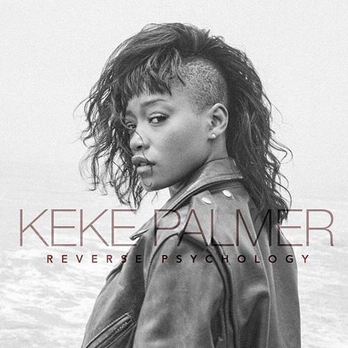 """VÍDEO - Keke Palmer - """"Reverse Psychology"""""""