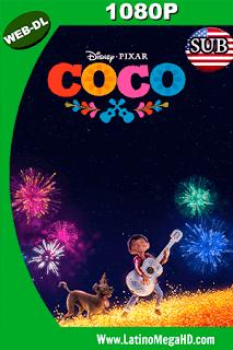 Coco (2017) Subtitulado WEB-DL 1080P - 2017