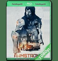 ARMSTRONG (2017) WEB-DL 1080P HD MKV ESPAÑOL LATINO