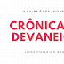 Crônicas e Devaneios: Livro Físico X E-book